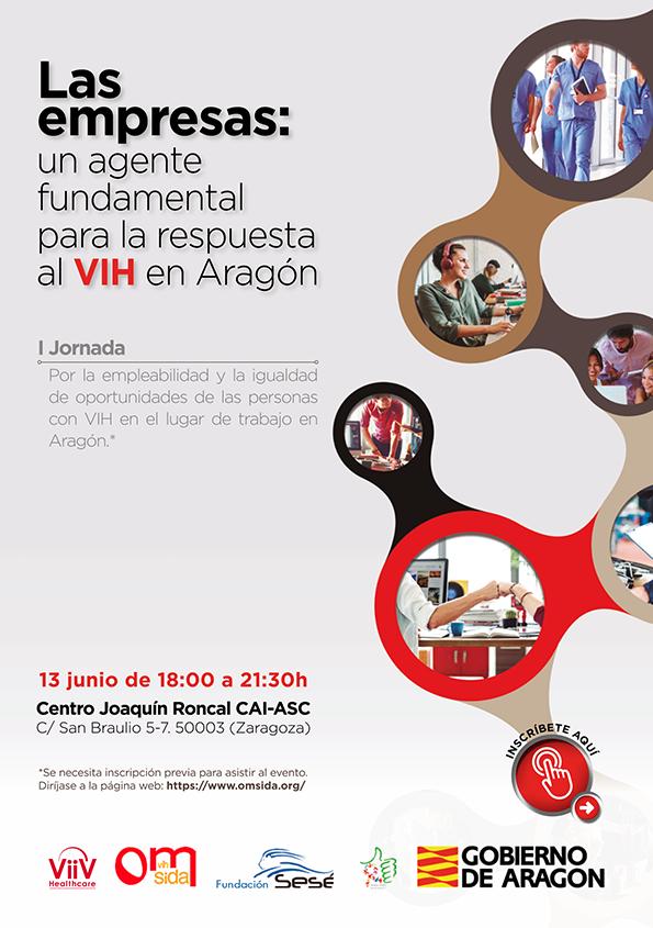 I Jornada. Las Empresas: Un agente fundamental para la respuesta al VIH en Aragón